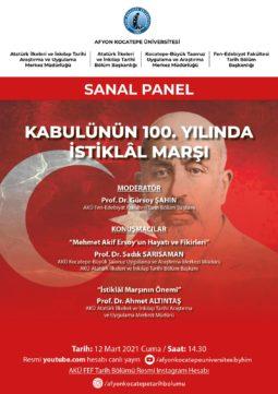 """""""Kabulünün 100. Yılında İstiklal Marşı"""" Paneli"""